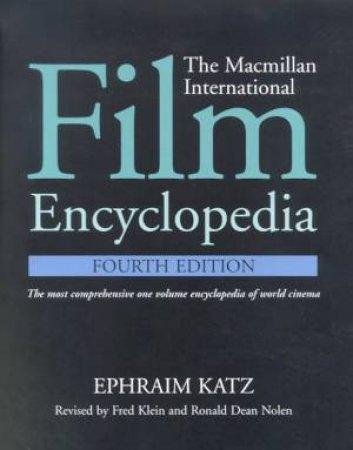 The Macmillan International Film Encyclopedia by Ephraim Katz