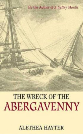 The Wreck Of The Abergavenny by Alethea Hayter