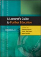 A Lecturers Guide To Further Education