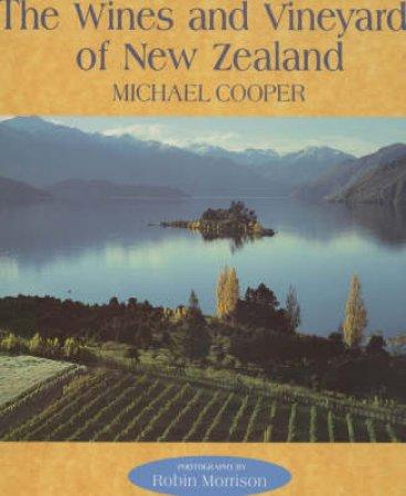 Wines & Vineyards Of New Zealand by Michael Cooper