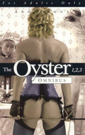 The Oyster 1, 2, 3 Omnibus by Anon