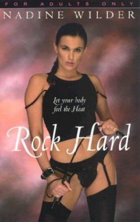 Rock Hard by Nadine Wilder
