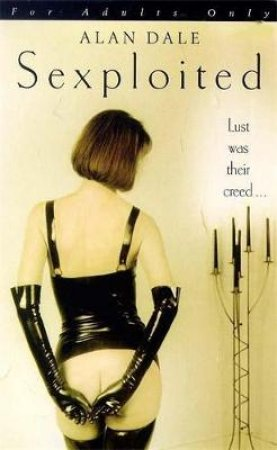 Sexploited by Alan Dale