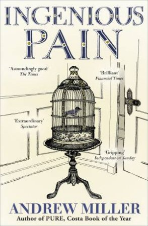Ingenious Pain by Andrew Miller