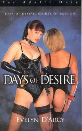 Days Of Desire by Evelyn D'Arcy