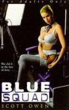 Blue Squad by Scott Owen