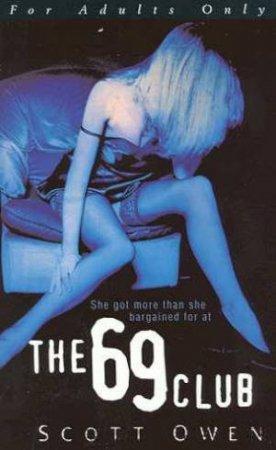 The 69 Club by Scott Owen
