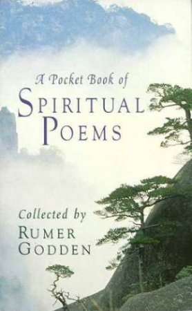 A Pocket Book Of Spiritual Poems by Rumer Godden