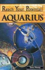 Reach Your Potential Aquarius