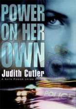 A DS Kate Power Crime Novel Power On Her Own