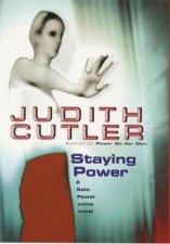 A DS Kate Power Crime Novel Staying Power