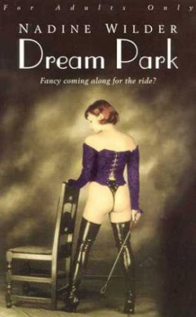 Dream Park by Nadine Wilder