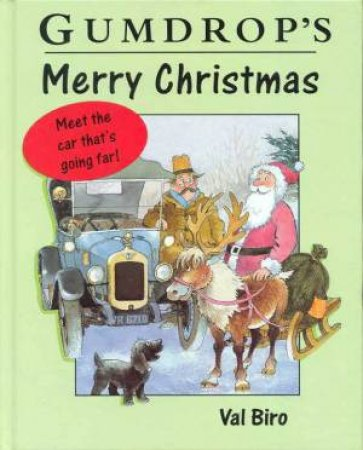 Gumdrop's Merry Christmas by Val Biro