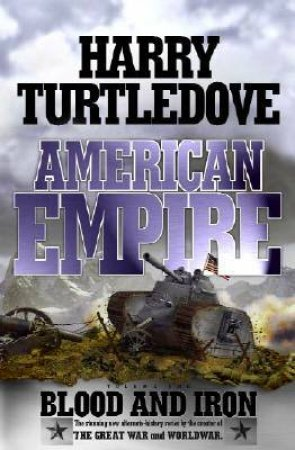 Blood And Iron by Harry Turtledove