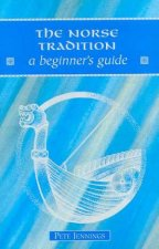 A Beginners Guide The Norse Tradition