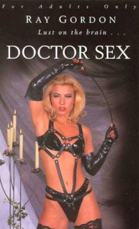Doctor Sex by Ray Gordon
