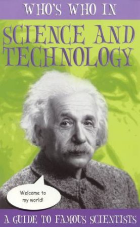 Who's Who In Science And Technology by Bob Fowke