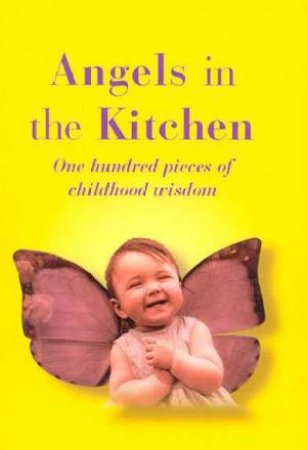 Angels In The Kitchen by Jill Worth