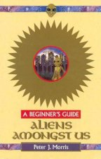 A Beginners Guide Aliens Amongst Us