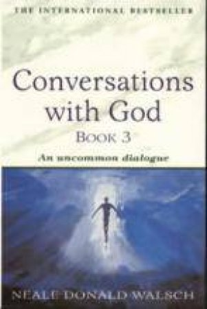 Conversations With God 03