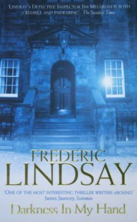 Darkness In My Hand by Frederic Lindsay