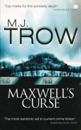Maxwell's Curse by M J Troy
