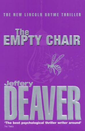 A Lincoln Rhyme Thriller: The Empty Chair by Jeffery Deaver