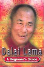 A Beginners Guide Dalai Lama