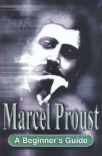 A Beginners Guide Marcel Proust