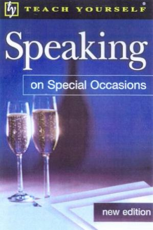 Teach Yourself Speaking On Special Occasions by Roger Mason
