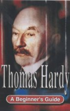 A Beginners Guide Thomas Hardy