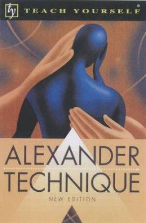Teach Yourself Alexander Technique by Richard Craze