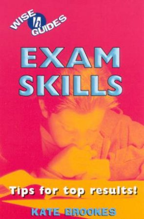 Wise Guides: Exam Skills by Kate Brookes