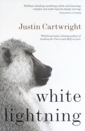 White Lightning by Justin Cartwright