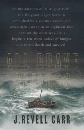 All Brave Sailors by J Revell Carr