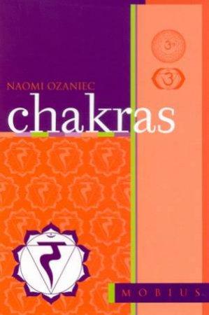The Mobius Guides: Chakras by Naomi Ozaniec