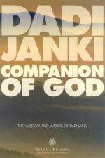 Companion Of God The Wisdom And Words Of Dadi Janki
