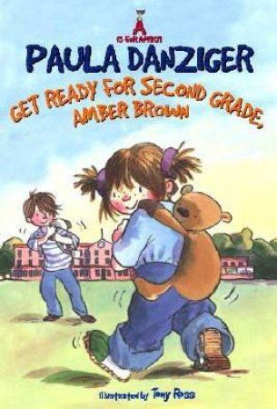 Get Ready For Secon Grade, Amber Brown by Paula Danziger