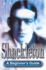A Beginners Guide Shackleton