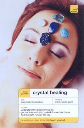 Teach Yourself: Crystal Healing by Roger Crozson
