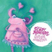 Not So Scary Monsters Girlie Monster