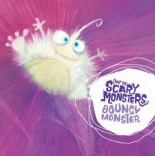 Not So Scary Monsters Bouncy Monster