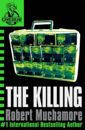 04: The Killing by Robert Muchamore