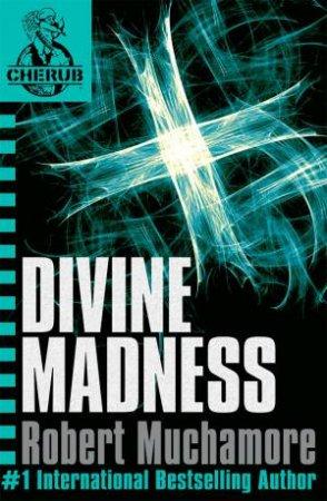 05: Divine Madness by Robert Muchamore