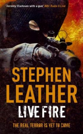 Live Fire by Stephen Leather
