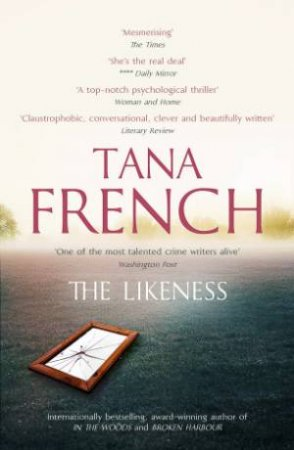 The Likeness by Tana French