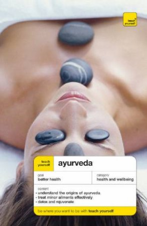 Teach Yourself: Ayurveda by Sarah Lie