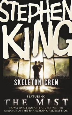 Skeleton Crew - The Mist by Stephen King