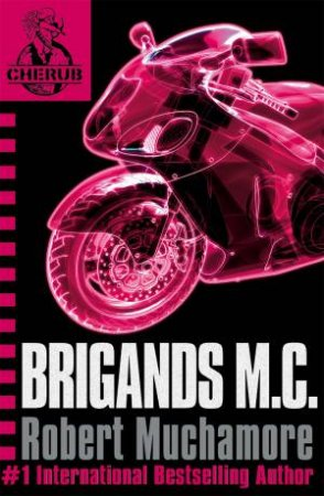 11: Brigands M.C. by Robert Muchamore