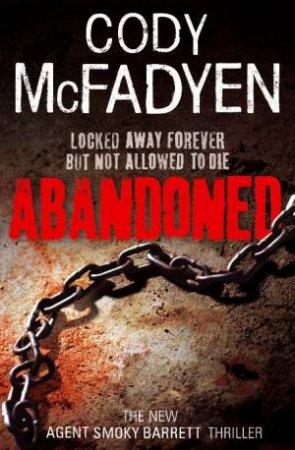 Abandoned by Cody McFadyen